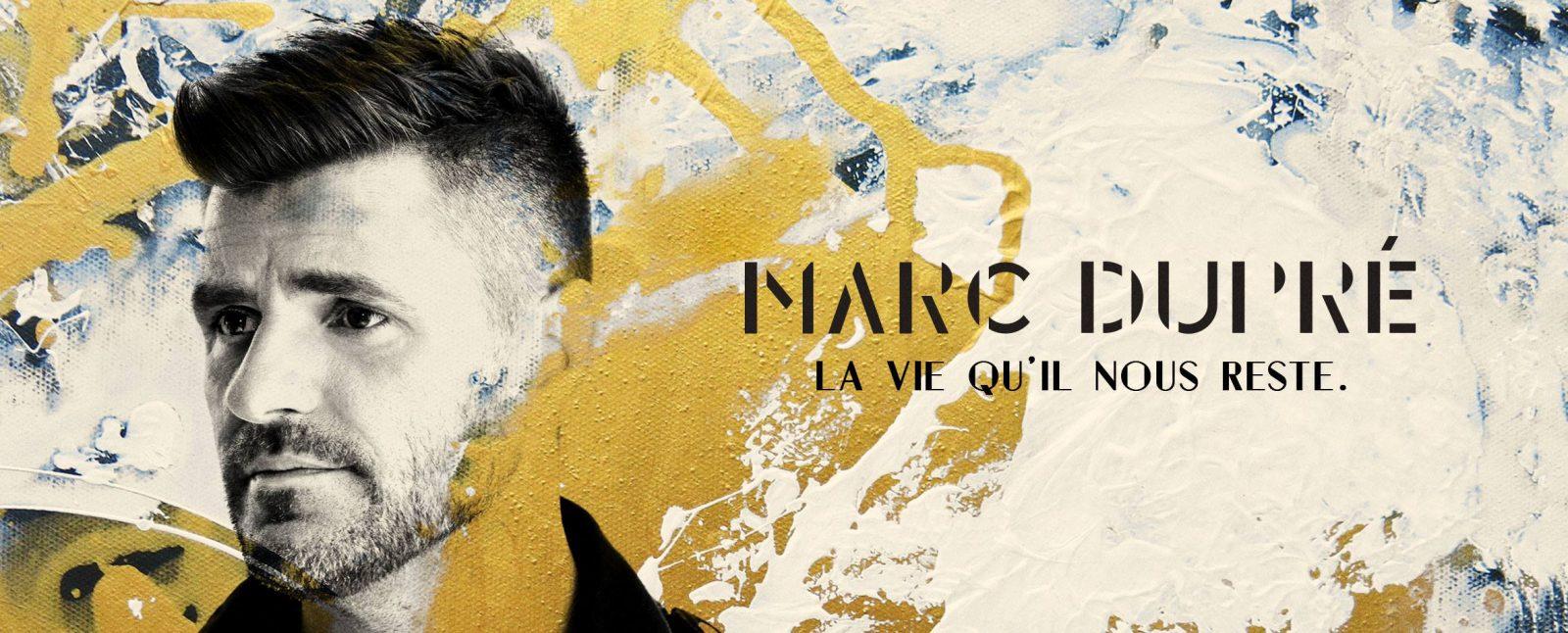 Marc Dupré : rester fort pour réaliser ses rêves