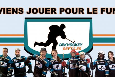 Les inscriptions sont ouvertes pour la saison 1 du Dekhockey à Sept-Îles