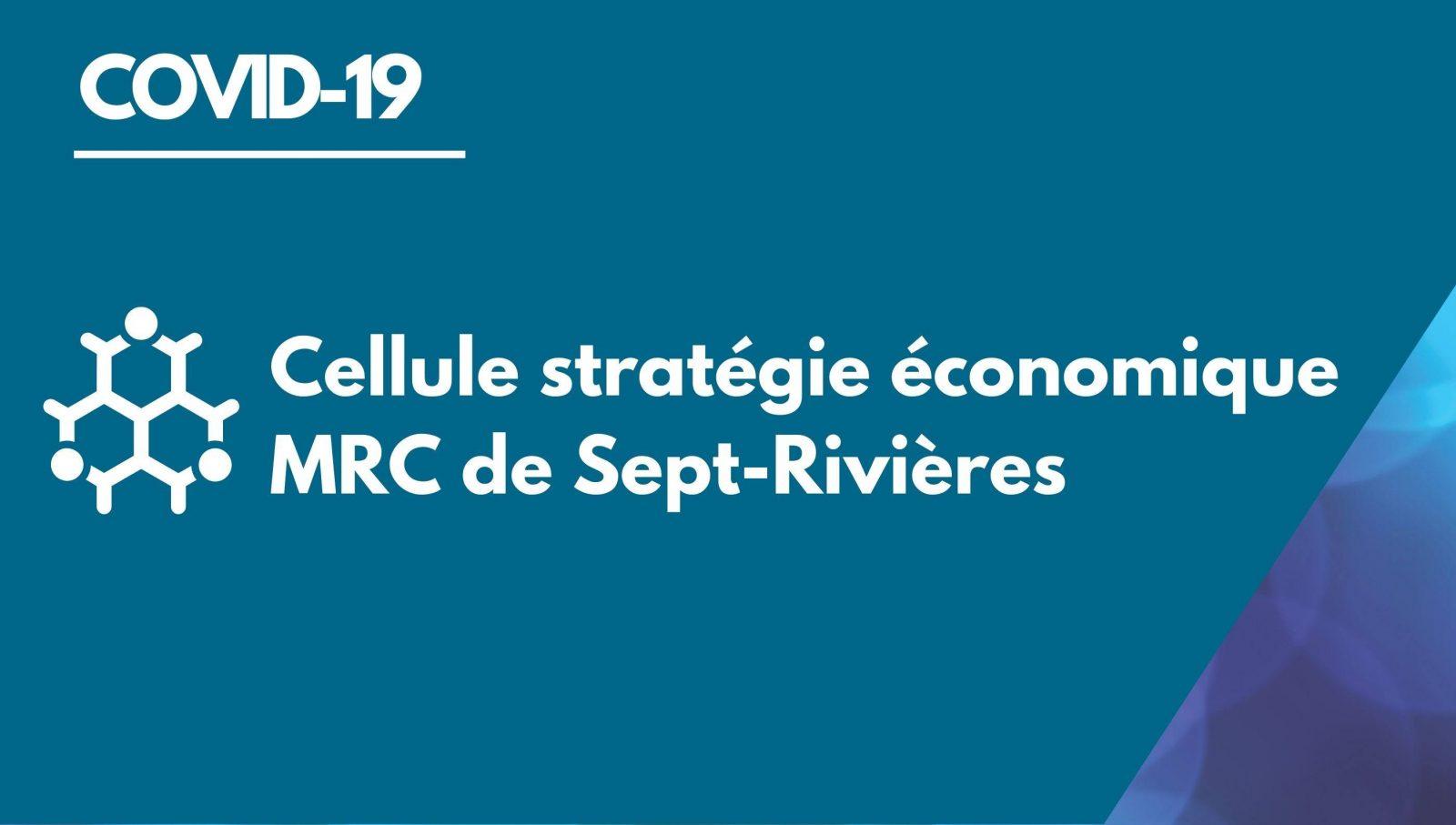COVID-19 : Soutien aux entreprises et organismes de la MRC de Sept-Rivières